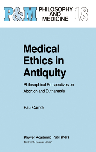 Medical Ethics in Antiquity - P. Carrick