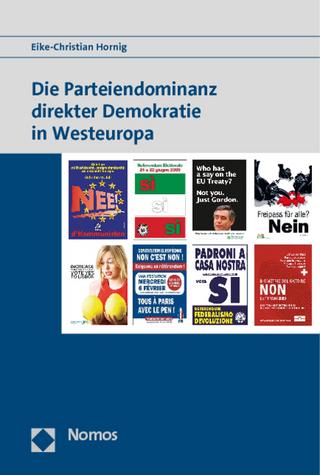 Die Parteiendominanz direkter Demokratie in Westeuropa - Eike-Christian Hornig