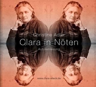 Clara in Nöten (Digipak-Doppel CD) - Christine Adler; Olaf Thalwitzer