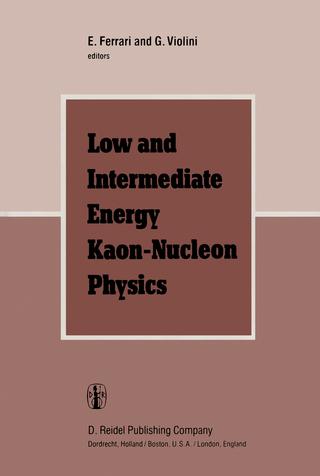 Low and Intermediate Energy Kaon-Nucleon Physics - E. Ferrari; G. Violini