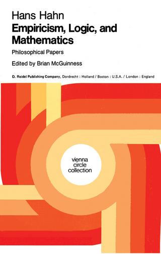 Empiricism, Logic and Mathematics - Hans Hahn; B.F. McGuinness