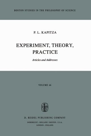 Experiment, Theory, Practice - P.L. Kapitza
