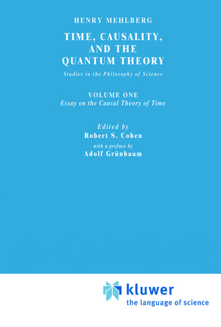 Time, Causality, and the Quantum Theory - Carolyn R. Fawcett; S. Mehlberg; Robert S. Cohen