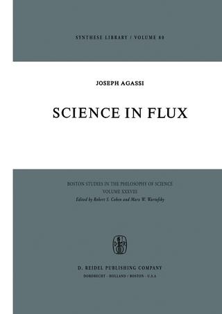 Science in Flux - J. Agassi