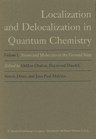 Atoms and Molecules in the Ground State - Odilon Chalvet; Raymond Daudel; Simon Diner; Jean Paul Malrieu