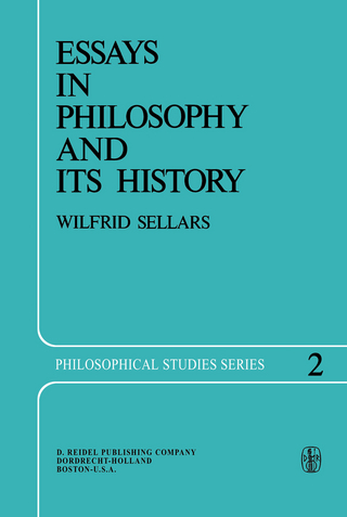 Essays in Philosophy and Its History - Wilfrid Sellars