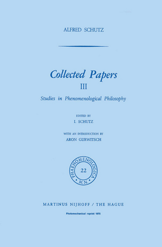 Collected Papers III - I. Schutz; A. Schutz