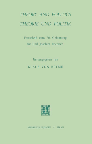 Theory and Politics/Theorie und Politik - K. von Beyme; K. von Beyme