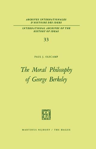 The Moral Philosophy of George Berkeley - Paul J. Olscamp