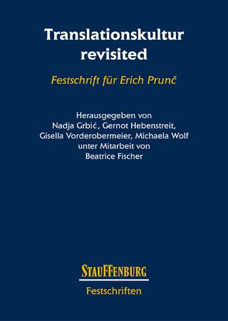 Translationskultur revisited - Nadja Grbi?; Gernot Hebenstreit; Gisella Vorderobermeier; Michaela Wolf