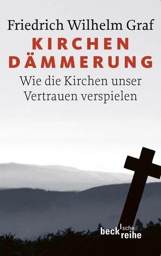 Kirchendämmerung - Friedrich Wilhelm Graf
