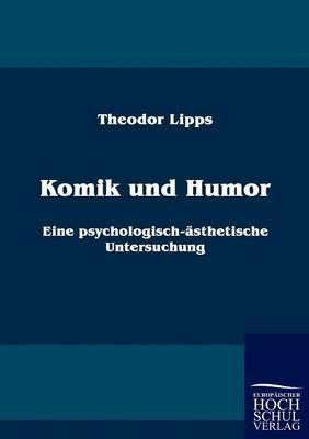 Komik und Humor - Theodor Lipps