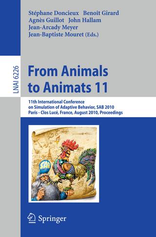 From Animals to Animats 11 - Stephane Doncieux; Benoit Girard; Agnes Guillot; John Hallam; Jean-Arcady Meyer; Jean-Baptiste Mouret