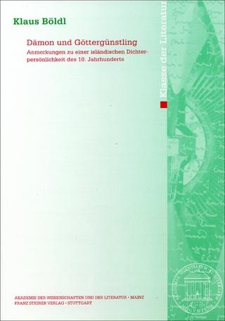 Dämon und Göttergünstling - Klaus Böldl