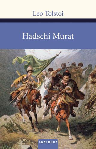 Hadschi Murat - Leo Tolstoi