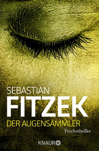Der Augensammler - Sebastian Fitzek