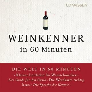 CD WISSEN - Weinkenner in 60 Minuten - Gordon Lueckel; Andreas Wilde