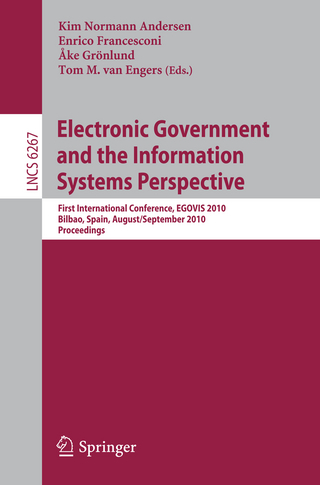 Electronic Government and the Information Systems Perspective - Kim Normann Andersen; Enrico Francesconi; Ake Grönlund; Tom M van Engers