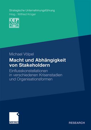 Macht und Abhängigkeit von Stakeholdern - Michael Völpel