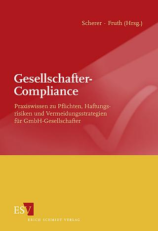 Gesellschafter-Compliance - Josef Scherer; Klaus Fruth
