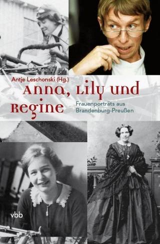 Anna, Lily und Regine - Antje Leschonski