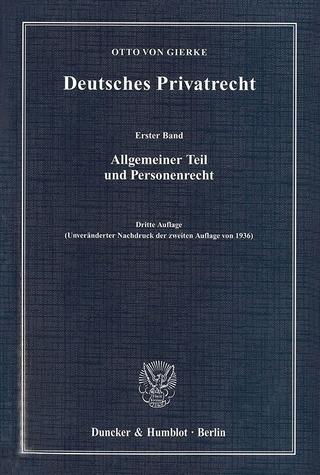Deutsches Privatrecht. - Otto von Gierke