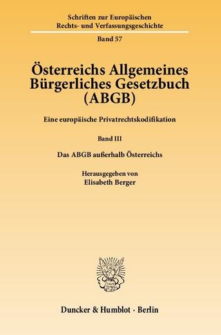 Österreichs Allgemeines Bürgerliches Gesetzbuch (ABGB). - Elisabeth Berger
