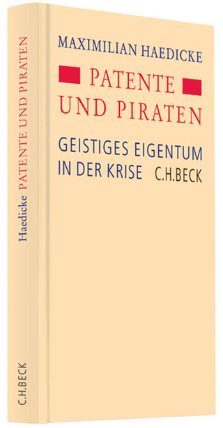 Patente und Piraten - Maximilian Haedicke