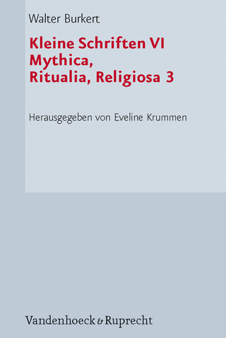 Kleine Schriften VI - Walter Burkert; Fritz Graf
