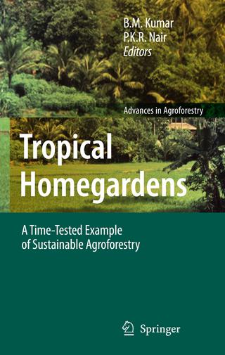 Tropical Homegardens - B.M. Kumar; P.K.R. Nair