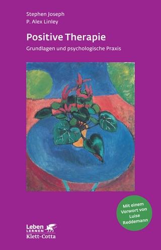 Positive Therapie - Stephen Joseph; P. Alex Linley