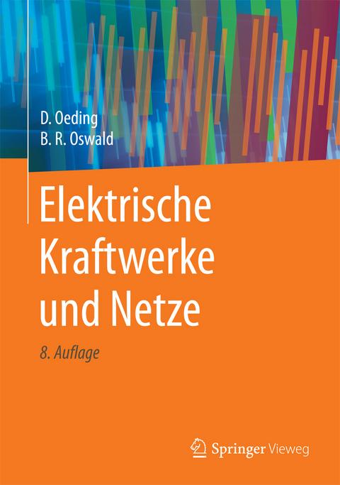 Elektrische Kraftwerke und Netze von Dietrich Oeding | ISBN 978-3 ...