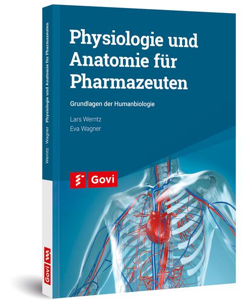 Physiologie und Anatomie für Pharmazeuten von Lars Werntz | ISBN 978 ...