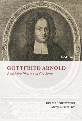 Gottfried Arnold - Antje Mißfeldt