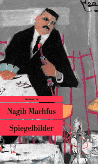 Spiegelbilder - Nagib Machfus
