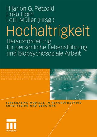 Hochaltrigkeit - Hilarion Petzold; Erika Horn; Lotti Müller