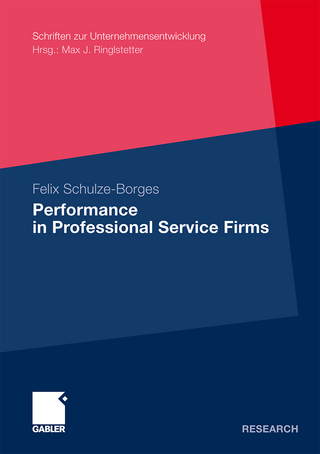Performance in Professional Service Firms - Felix Schulze-Borges