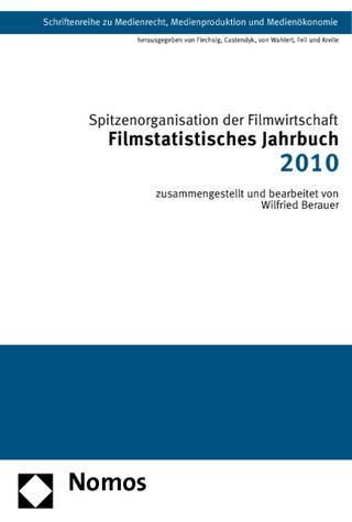 Filmstatistisches Jahrbuch 2010 - Spitzenorganisation der Filmwirtschaft e.V.