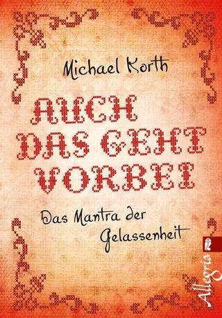 Auch das geht vorbei - Michael Korth