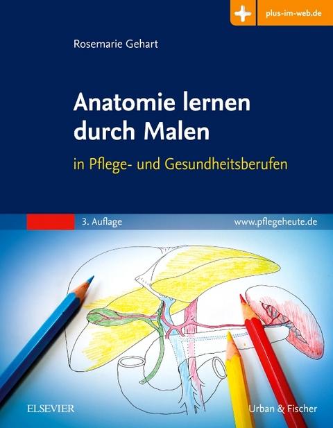 Anatomie lernen durch Malen von Rosemarie Gehart | ISBN 978-3-437 ...