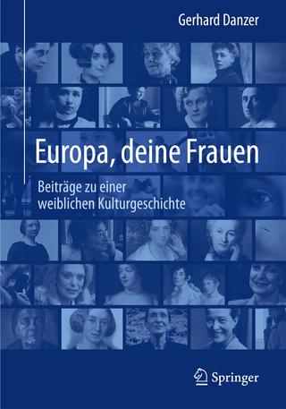 Europa, deine Frauen - Gerhard Danzer