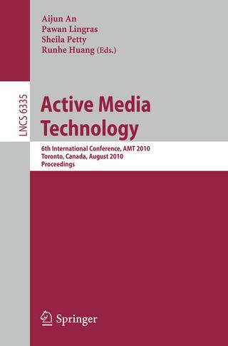Active Media Technology - Aijun An; Sheila Petty; Runhe Huang