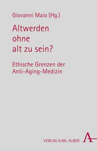 Altwerden ohne alt zu sein? - Giovanni Maio