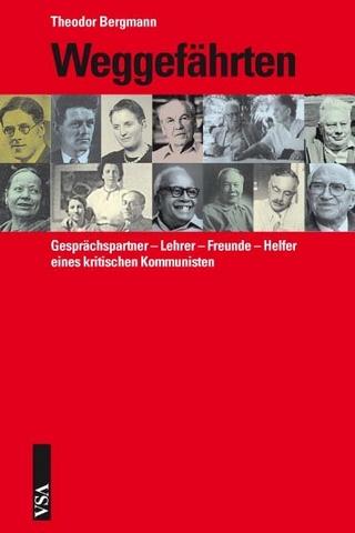 Weggefährten - Theodor Bergmann