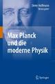 Max Planck und die moderne Physik - Dieter Hoffmann