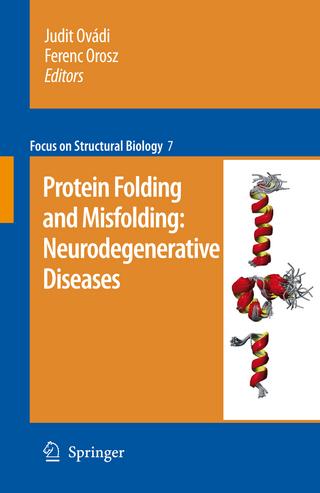 Protein folding and misfolding: neurodegenerative diseases - Judit Ovadi; Ferenc Orosz