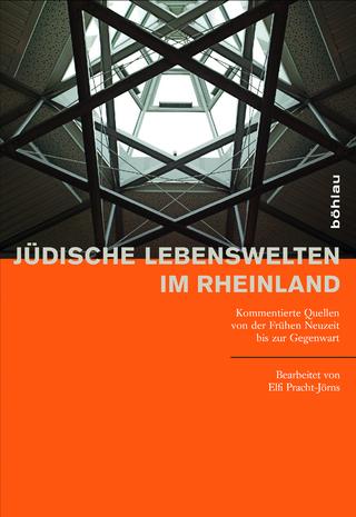 Jüdische Lebenswelten im Rheinland