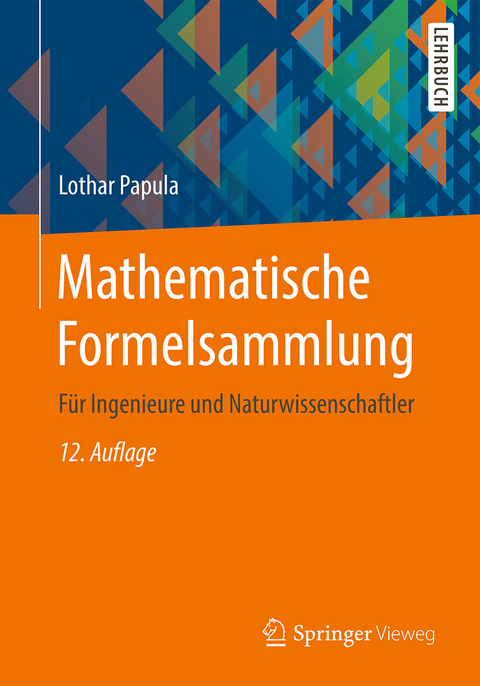 Mathematische Formelsammlung Von Lothar Papula Isbn 978 3 658 16194 1 Fachbuch Online Kaufen Lehmanns De