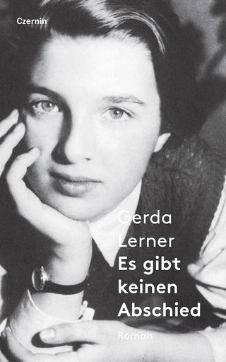 Es gibt keinen Abschied - Lerner Gerda