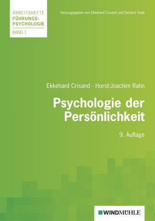 Psychologie der Persönlichkeit - Ekkehard Crisand; Hans J Rahn; Ekkehard Crisand; Gerhard Raab
